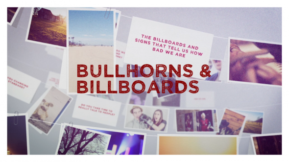 Bullhorns And Billboards