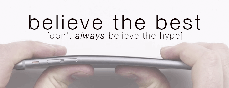 #Bendgate & Your Belief