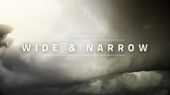 Wide & Narrow