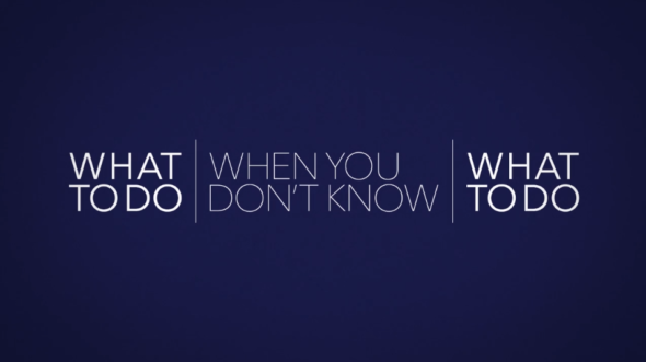 What To Do When…