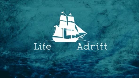 Life Adrift