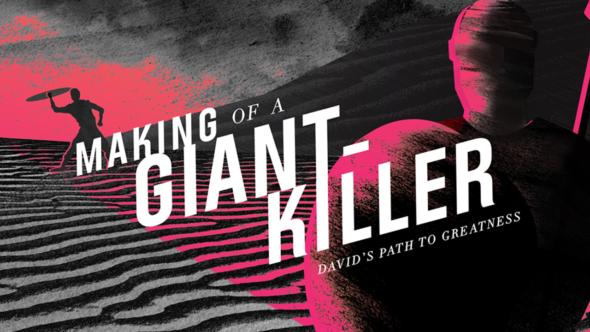Making Of A Giant Killer