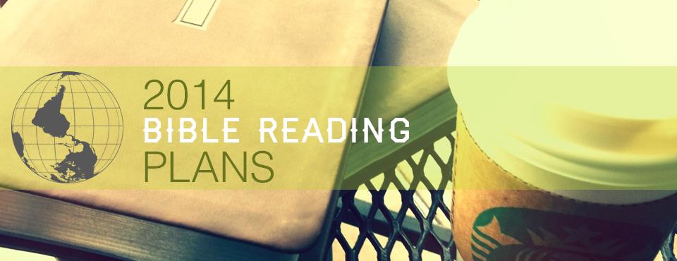 2014 Bible Reading Plans
