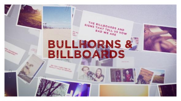 Bullhorns And Billboards