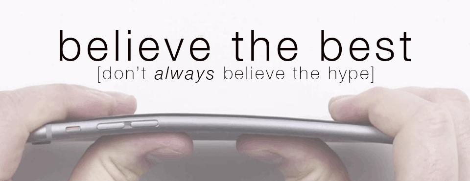 #Bendgate & Your Belief